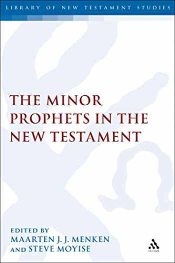 9780567689665-0567689662-The Minor Prophets in the New Testament (The Library of New Testament Studies)
