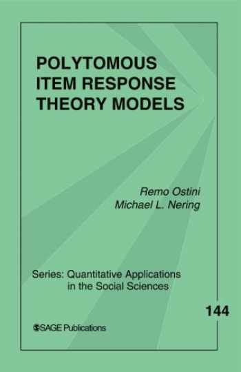 9780761930686-076193068X-Polytomous Item Response Theory Models (Quantitative Applications in the Social Sciences)