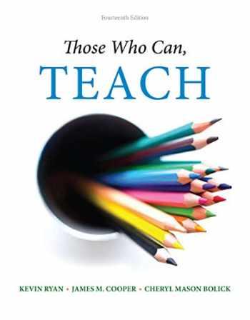 9781305077690-1305077695-Those Who Can, Teach