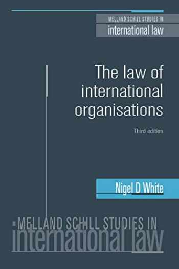 9780719097744-0719097746-The law of international organisations: Third edition (Melland Schill Studies in International Law)