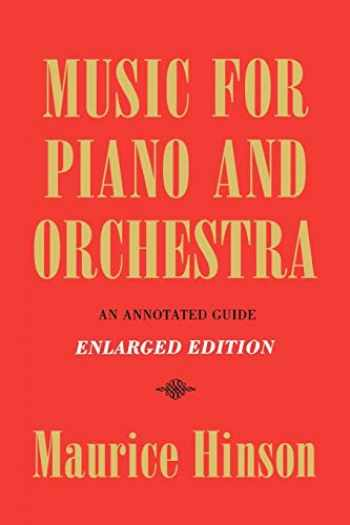 9780253208354-0253208351-Music for Piano and Orchestra, Enlarged Edition: An Annotated Guide