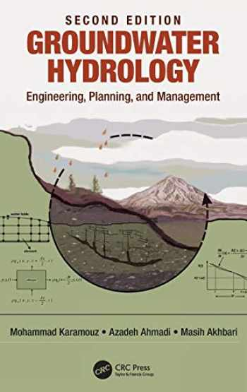 9780367211479-0367211475-Groundwater Hydrology: Engineering, Planning, and Management