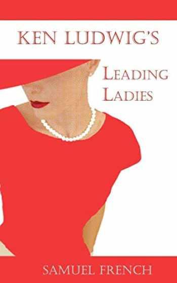 9780573632884-057363288X-Leading Ladies