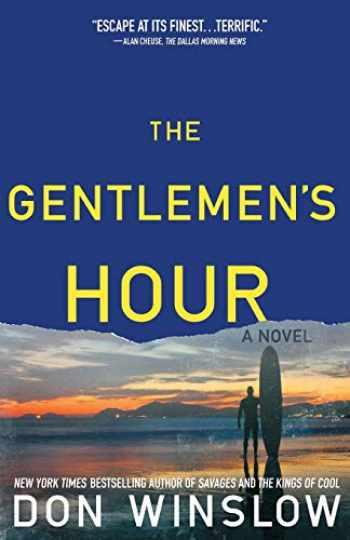 9781439183403-1439183406-The Gentlemen's Hour: A Novel