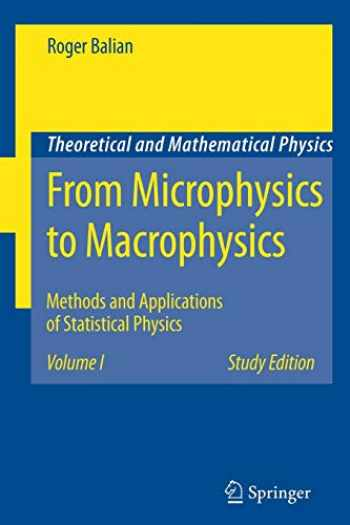 9783540454694-3540454691-From Microphysics to Macrophysics: Methods and Applications of Statistical Physics. Volume I (Theoretical and Mathematical Physics)