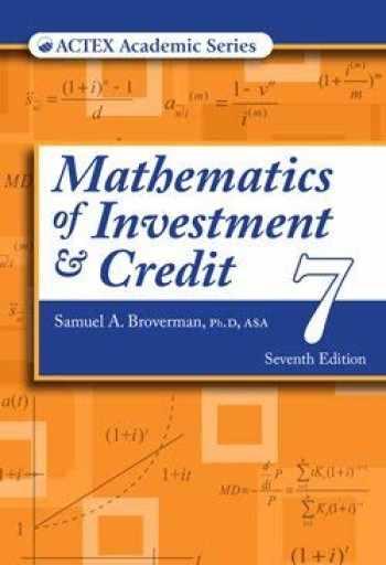 9781635882216-1635882214-Mathematics of Investment & Credit