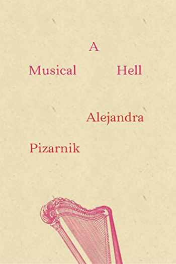 9780811220965-0811220966-A Musical Hell (New Directions Poetry Pamphlets)
