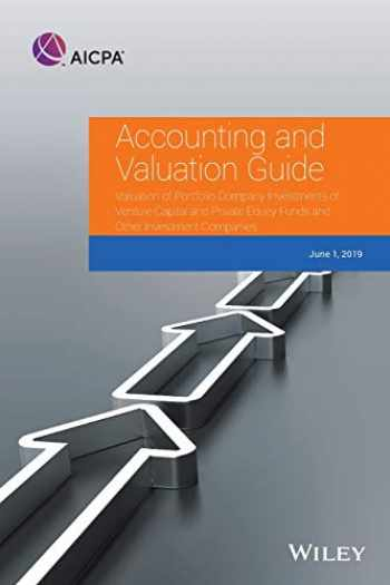 9781948306621-194830662X-Accounting and Valuation Guide: Valuation of Portfolio Company Investments of Venture Capital and Private Equity Funds and Other Investment Companies (AICPA Accounting and Valuation Guide)
