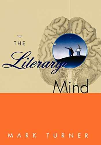 9780195104110-0195104110-The Literary Mind: The Origins of Thought and Language