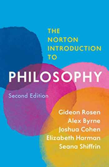 9780393624427-0393624420-The Norton Introduction to Philosophy (Second Edition)