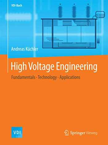 9783642119927-3642119921-High Voltage Engineering: Fundamentals - Technology - Applications (VDI-Buch)