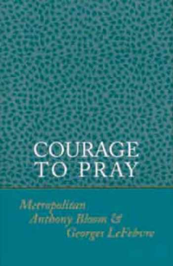 9780881410310-0881410314-Courage to Pray