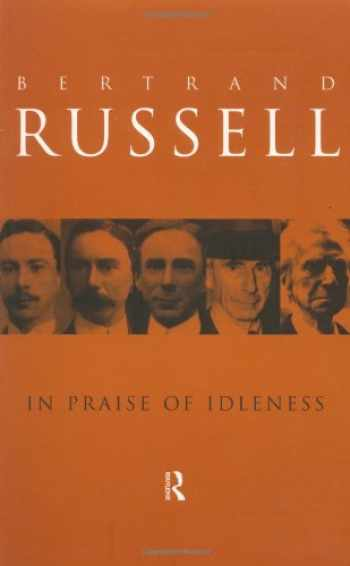 9780415109246-0415109248-In Praise of Idleness: And Other Essays (Routledge Classics) (Volume 46)