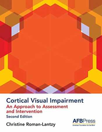 9780891286882-0891286888-Cortical Visual Impairment: An Approach to Assessment and Intervention