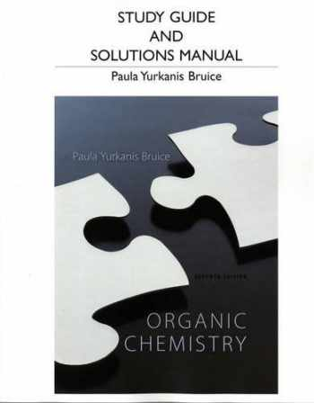 9780321826596-0321826590-STUDY GUIDE AND STUDENT'S SOLUTIONS MANUAL FOR ORGANIC CHEMISTRY