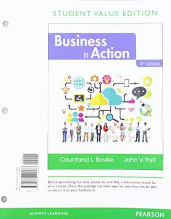 9780135983119-0135983118-Business in Action, Student Value Edition + 2019 MyLab Into to Business with Pearson eText -- Access Card Package