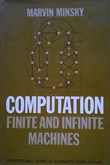 9780131655638-0131655639-Computation: Finite and Infinite Machines (Automatic Computation)