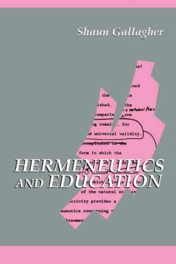 9780791411766-0791411761-Hermeneutics and Education (Suny Series in Contemporary Continental Philosophy)