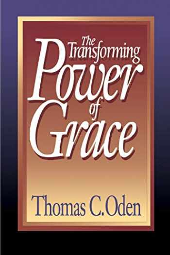9780687422609-0687422604-The Transforming Power of Grace