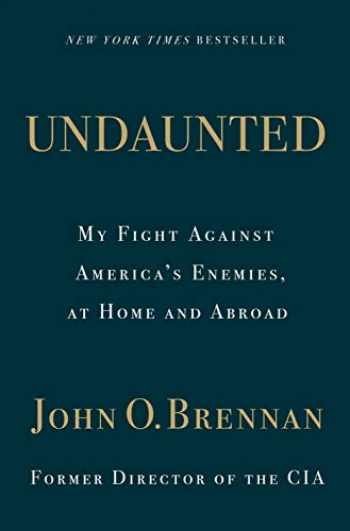 9781250241771-1250241774-Undaunted: My Fight Against America's Enemies, At Home and Abroad