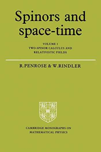 9780521337076-0521337070-Spinors and Space Time Volume 1 (Cambridge Monographs on Mathematical Physics)
