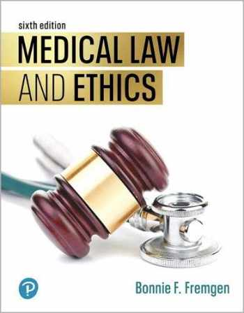 9780135414521-0135414520-Medical Law and Ethics