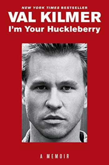 9781982144890-1982144890-I'm Your Huckleberry: A Memoir