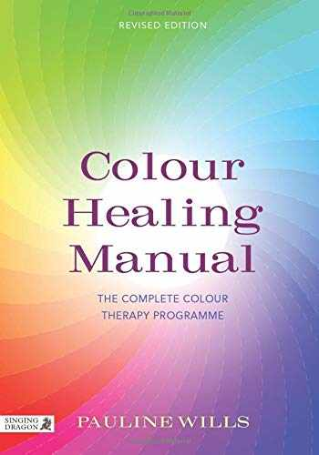 9781848191655-1848191650-Colour Healing Manual: The Complete Colour Therapy Programme