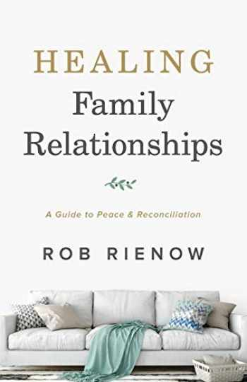 9780764235306-0764235303-Healing Family Relationships