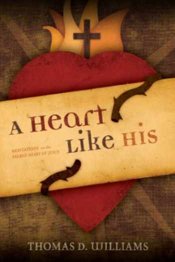9781933271347-1933271345-A Heart Like His: Meditations on the Sacred Heart of Jesus
