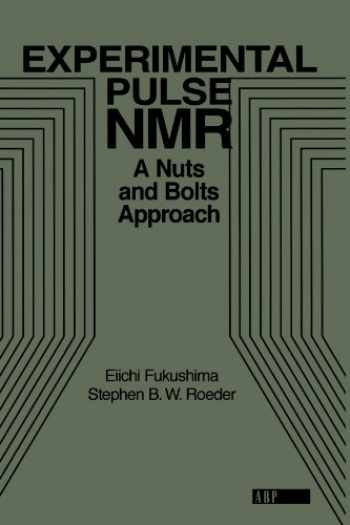 9780201627268-0201627264-Experimental Pulse NMR: A Nuts and Bolts Approach