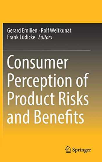 9783319505282-3319505289-Consumer Perception of Product Risks and Benefits