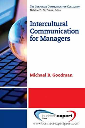 9781606496244-1606496247-Intercultural Communication for Managers (The Corporate Communicaton Collection)