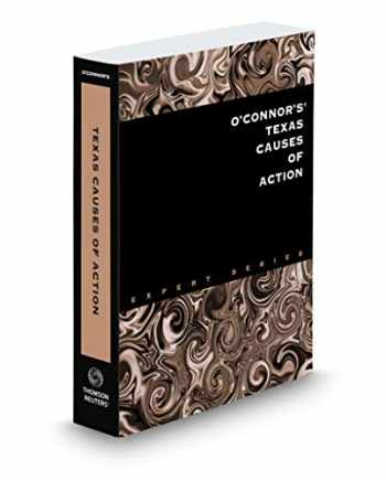9781539206781-1539206785-O'Connor's Texas Causes of Action, 2019 ed.