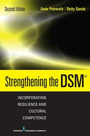 9780826126627-0826126626-Strengthening the DSM: Incorporating Resilience and Cultural Competence