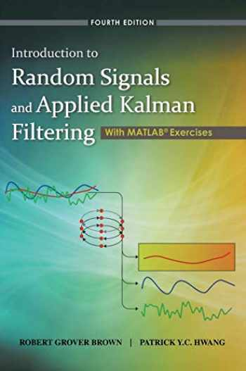9780470609699-0470609699-Introduction to Random Signals and Applied Kalman Filtering with Matlab Exercises