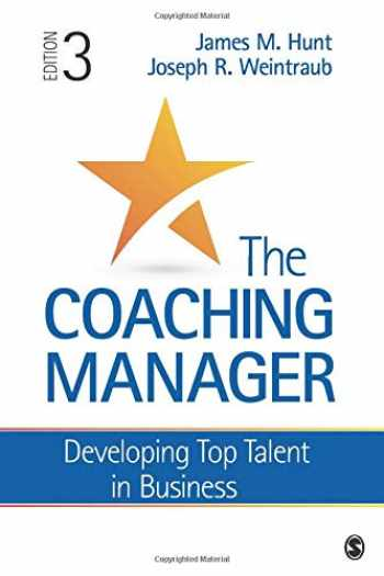 9781483391656-1483391655-The Coaching Manager: Developing Top Talent in Business