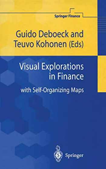 9783540762669-3540762663-Visual Explorations in Finance: with Self-Organizing Maps (Springer Finance)