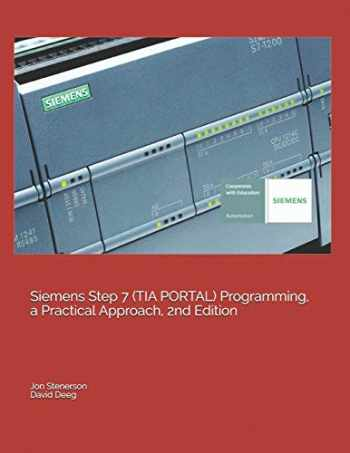 9781091474109-1091474109-Siemens Step 7 (TIA PORTAL) Programming, a Practical Approach, 2nd Edition