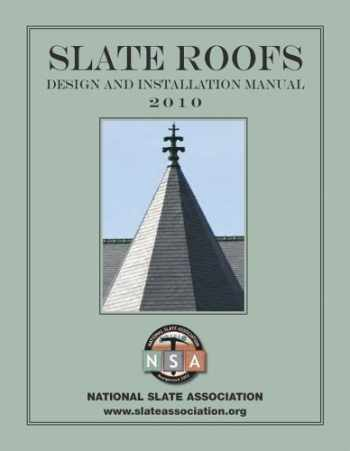 9780615394657-0615394655-Slate Roofs: Design and Installation Manual