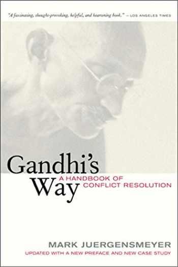 9780520244979-0520244974-Gandhi's Way: A Handbook of Conflict Resolution