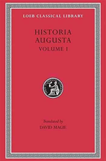 9780674991545-0674991540-Historia Augusta, Volume I (Loeb Classical Library No. 139)