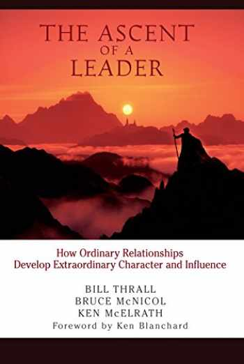 9781934104118-1934104116-The Ascent of a Leader