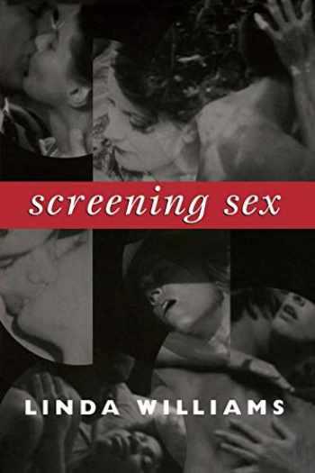 9780822342854-0822342855-Screening Sex (a John Hope Franklin Center Book)