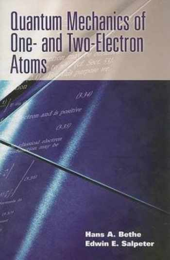 9780486466675-0486466671-Quantum Mechanics of One- and Two-Electron Atoms (Dover Books on Physics)