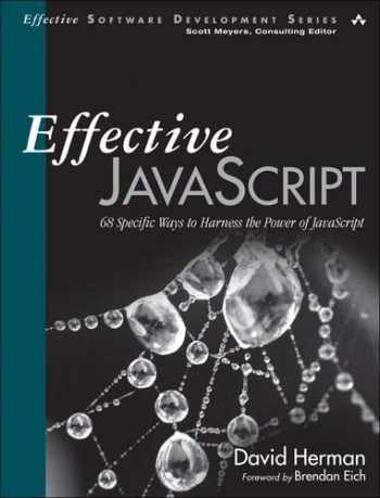 9780321812186-0321812182-Effective JavaScript: 68 Specific Ways to Harness the Power of JavaScript (Effective Software Development Series)