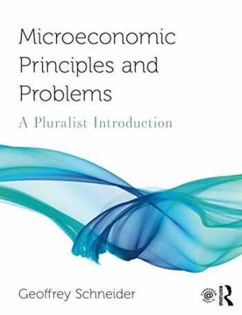 9780367024871-036702487X-Microeconomic Principles and Problems (Routledge Pluralist Introductions to Economics)