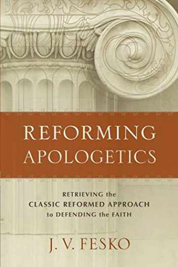 9780801098901-0801098904-Reforming Apologetics