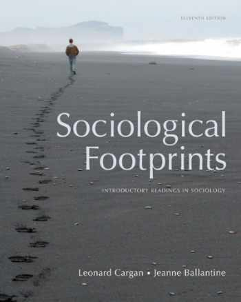 9780495601289-0495601284-Sociological Footprints: Introductory Readings in Sociology