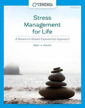 9780357363966-0357363965-Stress Management for Life: A Research-Based Experiential Approach